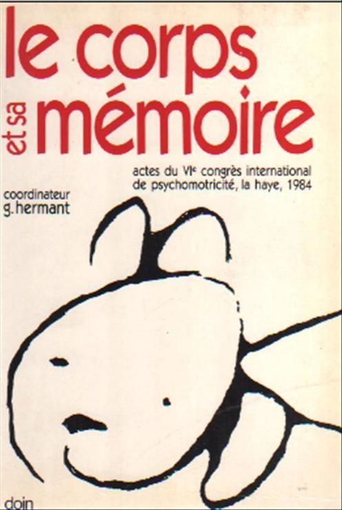 Le corps et sa mémoire