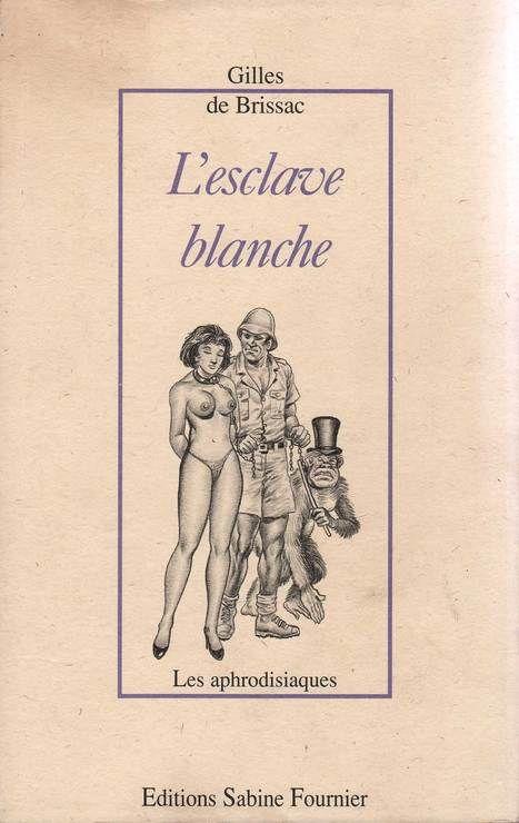 L'esclave blanche (Les aphrodisiaques)