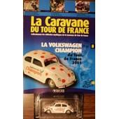 La Caravane Du Tour De France N8 Volkswagen Champion