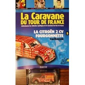 La Caravane Du Tour De France N5 2 Cv Citroen Cochonou