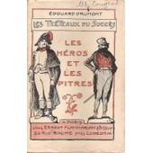 Les H�ros Et Les Pitres. (Les Tr�teaux Du Succ�s). de DRUMONT Edouard