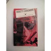 Moretti Carr�ment - Livre Meeting Avec Andr� Bercoff de Raymond Moretti
