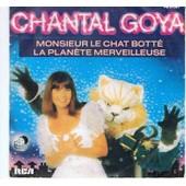 Monsieur Le Chat Bott�/La Plan�te Merveilleuse - Chantal Goya