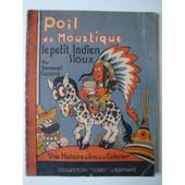 Poil De Moustique, Le Petit Indien Sioux - Collection