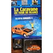 La Caravane Du Tour De France Renault 16 Plus Cycliste