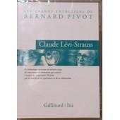 Claude L�vi-Strauss - Les Grands Entretiens De Bernard Pivot de Nicolas Ribowski