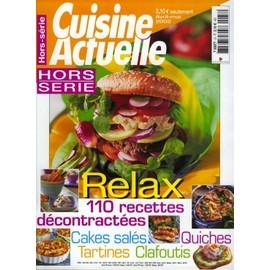 Cuisine Actuelle Hors-S�rie N� 37 : Relax 110 Recettes D�contract�es