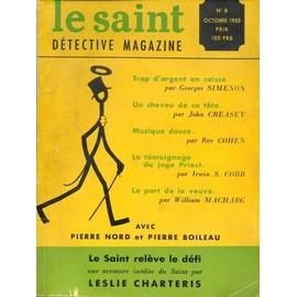 Le Saint D�tective Magazine N� 8 : Leslie Charteris - Georges Simenon - John Creasey - Roy Cohen