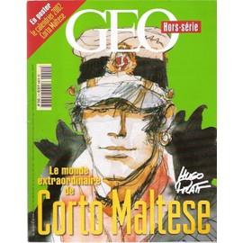 Corto Maltese Geo Hors Serie N� 5 : Le Monde Extraordinaire De Corto Maltese