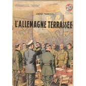 L'allemagne Terrass�e (Collection Patrie No 90) de Francois Andre