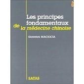 Les Principes Fondamentaux De La M�decine Chinoise de Giovanni Maciocia