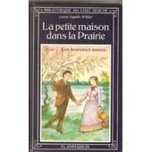 La Petite Maison Dans La Prairie Tome 7 - Ces Heureuses Ann�es de Laura Ingalls Wilder