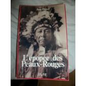 L'�pop�e Des Peaux-Rouges de jean pictet