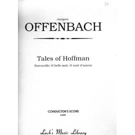 OFFENBACH : Tales of Hoffman - Barcarolle - o belle nuit - O nuit d'amour - Conductor's score
