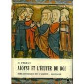 Aloyse Et L'ecuyer Du Roi de marguerite perroy