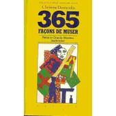 365 Facons De Muser Petits Et Grands Mus�es Inattendus de DESMOULIN, CHRISTINE