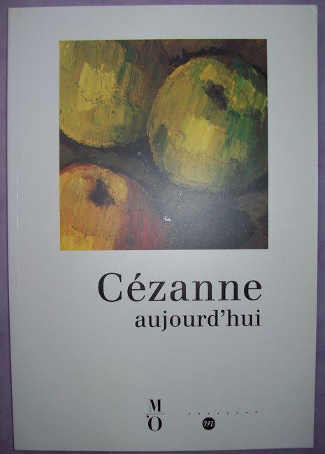 Cézanne aujourd'hui - Actes du colloque organisé par le Musée d'Orsay, 29 et 30 novembre 1995