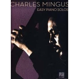 Mingus Charles : Easy piano solos - Hal Leonard