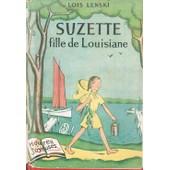 Suzette Fille De Louisiane de lois lenski