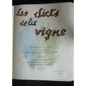 Les Dicts De La Vigne Recueillis Et Illustr�s Par Julien Pavil. Lithographies Originales De Lauteur. de