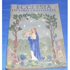 Eccl�sia Lectures Chr�tiennes N� 14 : Notre Dame De La Paix, Les Terreus De L'an Deux Mille, Renaud Lutte Avec Les Mauvais Anges..