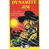 Dynamite Jim de Alfonso Balc�zar