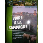 Vivre � La Campagne de Farinelli, Bernard