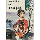 Conte Du Chien Perdu de Mani�re Ren�e