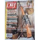 Dwj N� 23 : La Carabine De Chasse Speger En Calibre 7,62 Mm X39/Les Fusils D'assaut En Essai De Tir/Trois Pistolets An Ii/Les Ba�onettes Britanniques