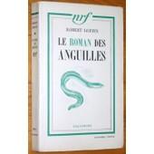 Le Roman Des Anguilles de robert goffin