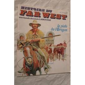 Histoire Du Far West N� 25 : La Piste De L'or�gon