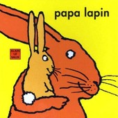 Papa Lapin de Le Saux, Alain