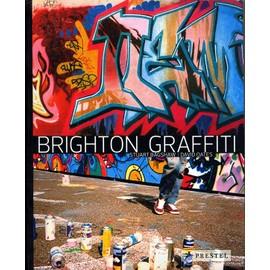 Brighton Graffiti - Stuart Bagshaw