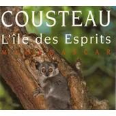 Madagascar - L'ile Des Esprits de Jacques-Yves Cousteau