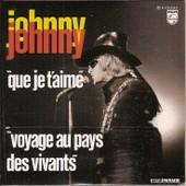 Johnny Hallyday - Cd Single - Que Je T'aime - Voyage Au Pays Des Vivants