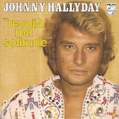 Johnny Hallyday - Cd Single - Revoil� Ma Solitude (Gros Plan)