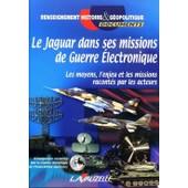 Le Jaguar Dans Ses Missions De Guerre �lectronique de Agnard, Bernard