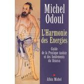 L'harmonie Des Energies de michel odoul