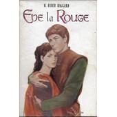 Eve La Rouge de H Rider Haggard