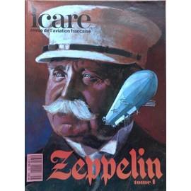 Icare-Revue De L'aviation Fran�aise N� 135 : Zeppelin-Tome 1