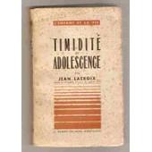 Timidit� Et Adolescence de LACROIX Jean