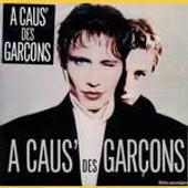 A Caus' Des Gar�ons - A Caus'des Garcons