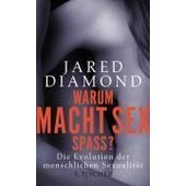 Warum Macht Sex Spa�? de Jared Diamond