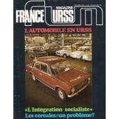 Magazine France Urss N� 51 : L'automobile En Urss, L'int�gration Socialiste, Les C�r�ales: Un Probl�me?
