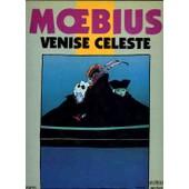 Venise C�leste de Moebius, Moebius