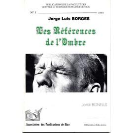 Les Références de l'ombre, Jorge Luis Borges - Jordi Bonnels
