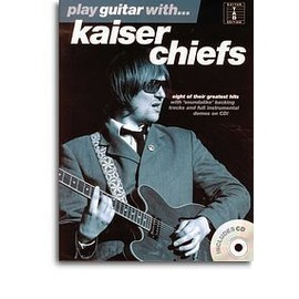 KAISER CHIEFS PLAY GUITAR WITH + CD