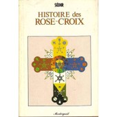 Histoire Des Rose-Croix de S�dir