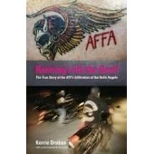 Running With The Devil: The True Story Of The Atf's Infiltration Of The Hells Angels de Kerrie Droban