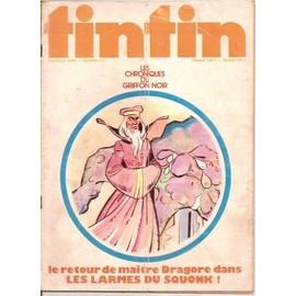 Tintin Nouvelle Serie N� 131 : Les Chroniques Du Griffon Noir Le Retour De Maitre Dragore Dans Les Larmes Du Squonk
